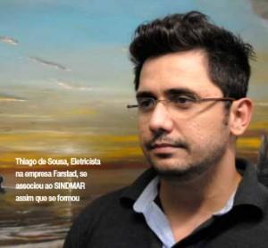 Thiago de Sousa, Eletricista na empresa Farstad, se associou ao SINDMAR assim que se formou.